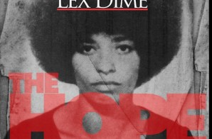 Lex Dime – The Hope Freestyle