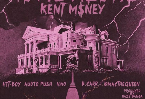 Kent Money x Hit-Boy x B-Mac The Queen x Audio Push x N.No & B.Carr – Home Alone (Prod. by Haze Banga)