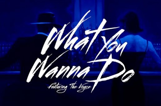 LR x The Voyce – What You Wanna Do