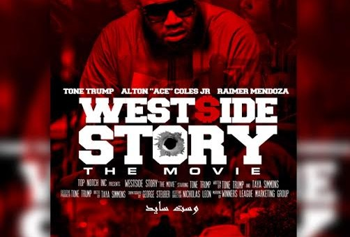"Tone Trump Reveals ""West $ide Story"" Movie Cover Art"