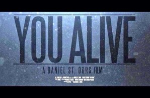 Malik Ferraud – You Alive (Video) (Directed By Daniel St. Ours)