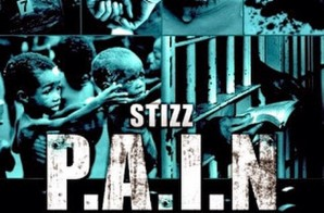 Stizz – Pain (Parental Advisory Is Need) (Mixtape)