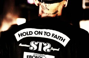 S.T.S. (Sugar Tongue Slim) – Hold On To Faith Ft. Ebony Joi