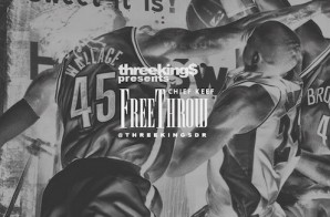 DJ Fly Guy & Chief Keef – Free Throw (Prod. By Young Chop)