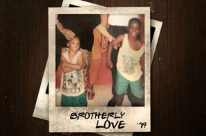 Uptown Byrd – Brotherly Love (Mixtape)