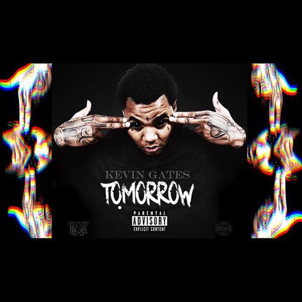 Kevin Gates – Tomorrow | Home of Hip Hop Videos & Rap Music, News