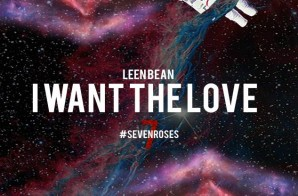 Leen Bean – Don't Come x I Want The Love