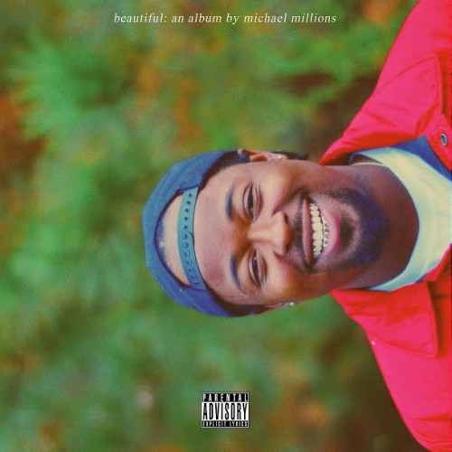 mm-500x500 Michael Millions - Beautiful (Album Stream) + 'Beautiful' Short Film (Dir. By G) (Video)