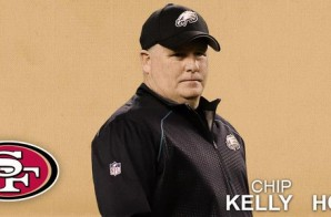 Headed Back West: Chip Kelly Has Been Hired As The San Francisco 49ers New Head Coach