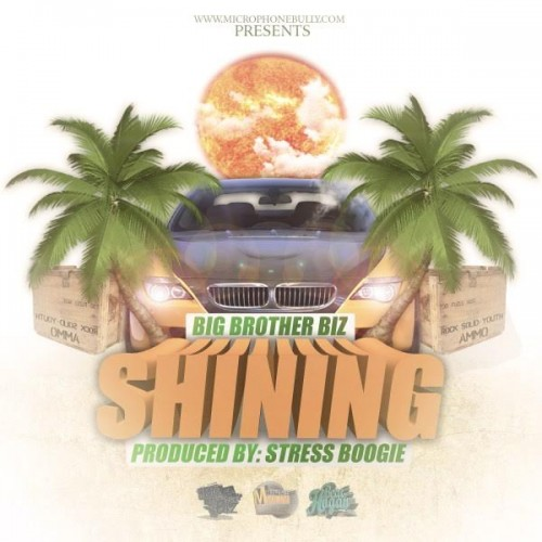 bbb-500x500 Big Brother Biz - Shining (Prod. By Stress Boogie)