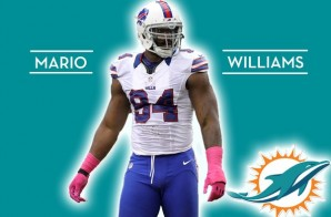 Beast of the AFC East: DE Mario Williams Signs With the Miami Dolphins