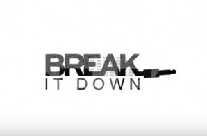 Introducing Break It Down