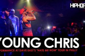 "Dave East Brings out Young Chris at his ""Hate Me Now"" Tour in Philly (Video)"