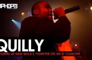 """Quilly Performs at Neef Buck's """"Forever Do Me 8"""" Concert (HHS1987 Exclusive)"""