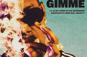 Juicy J – Gimmie Gimmie Ft. Slim Jxmmi