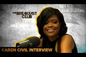 Karen Civil Talks Hillary Clinton Campaign, Rebuilding Haiti,  Being A Boss & More On The Breakfast Club (Video)