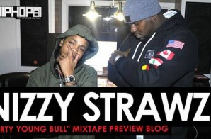 """Nizzy Strawz """"Dirty Young Bull"""" Mixtape Preview (HHS1987 Exclusive)"""