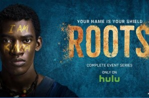 The Groundbreaking Series, ROOTS Is Now On Hulu