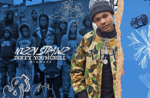 Nizzy Strawz – Dirty Young Bull (Mixtape)