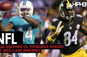 Miami Dolphins vs. Pittsburgh Steelers (AFC Wild Card Weekend) (Predictions)