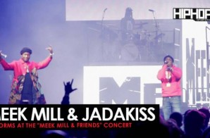 Meek Mill Brings Out Jadakiss at His Meek Mill and Friends Concert (Video)