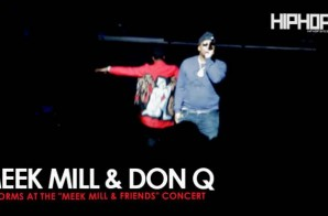 "Meek Mill Performs ""Lights Out"" with Don Q at His Meek Mill and Friends Concert (Video)"