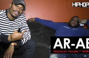 "AR-AB ""Protocol Volume 1"" Interview Part 1 (HipHopSince1987 Exclusive)"