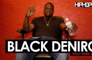 "Black Deniro ""Philly Work"" Blog (HHS1987 Exclusive)"