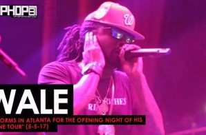 "Wale Performs in Atlanta for the Opening Night of his ""Shine Tour"" (5-5-17) (Video)"