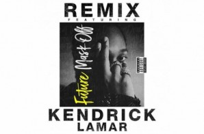 Future – Mask Off Ft. Kendrick Lamar (Remix)