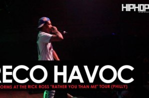 """Reco Havoc Performs at The Rick Ross """"Rather You Than Me"""" Tour (Philly)"""