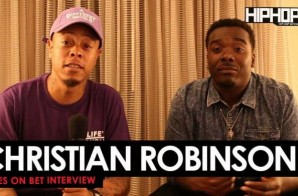 "Christian Robinson Talks Tales on BET ""Cold Hearted"" Episode , Acting, Working With Tasha Smith & More with HHS1987"