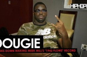"""Dougie Shows How He Made """"1942 Flows"""" off Meek Mill's """"Wins & Losses"""" album (HHS1987 Exclusive)"""