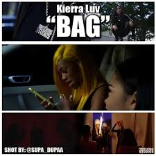 Kierra Luv – Bag (Directed By Supa_Dupaa)