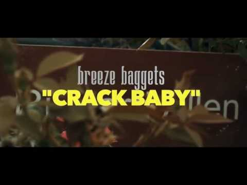 Breeze Baggets – Crack Baby Video by (DS The Writer)
