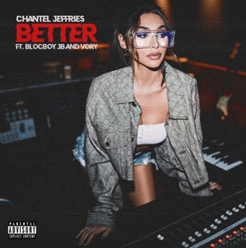 Chantel Jeffries – Better ft. BlocBoy JB and Vory (Official Lyric Video)