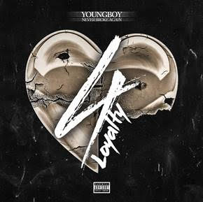 unnamed-5 YoungBoy Never Broke Again - 4Loyalty (EP Stream)