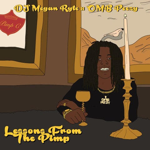 "OMB Peezy links w/ Hot 97's DJ Megan Ryte for ""Lessons From The Pimp EP"""