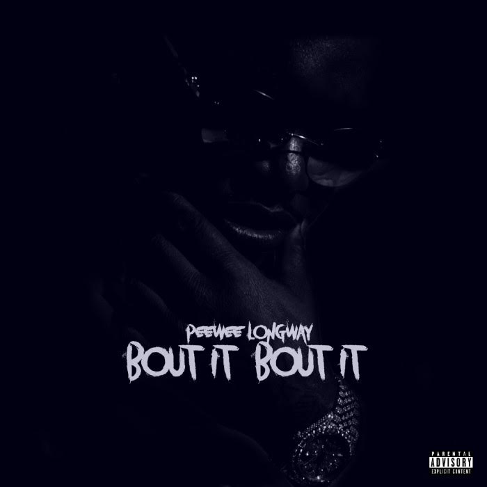 unnamed-22 Peewee Longway - Bout It Bout It