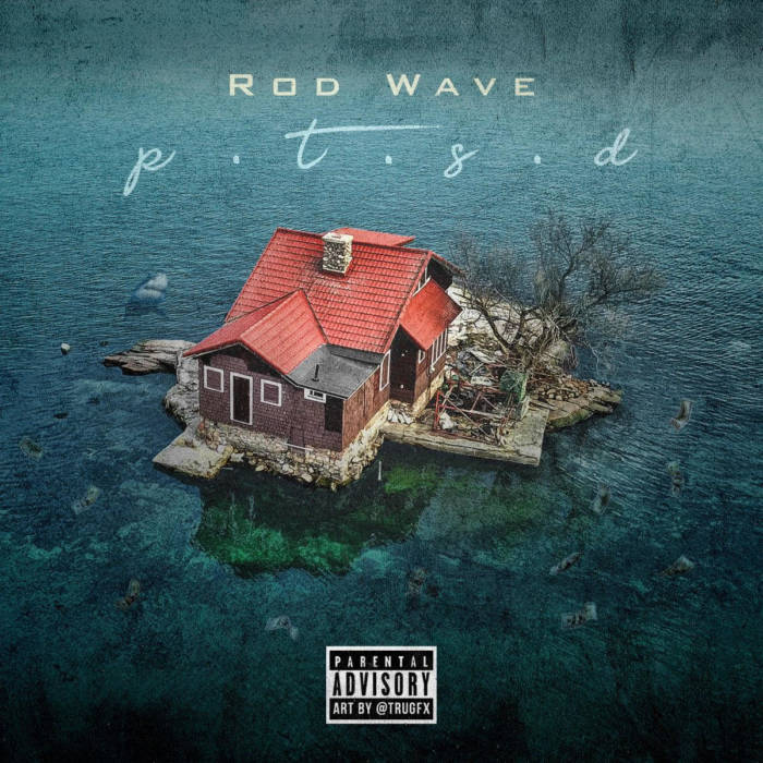 Rod Wave – PTSD (Album Stream)