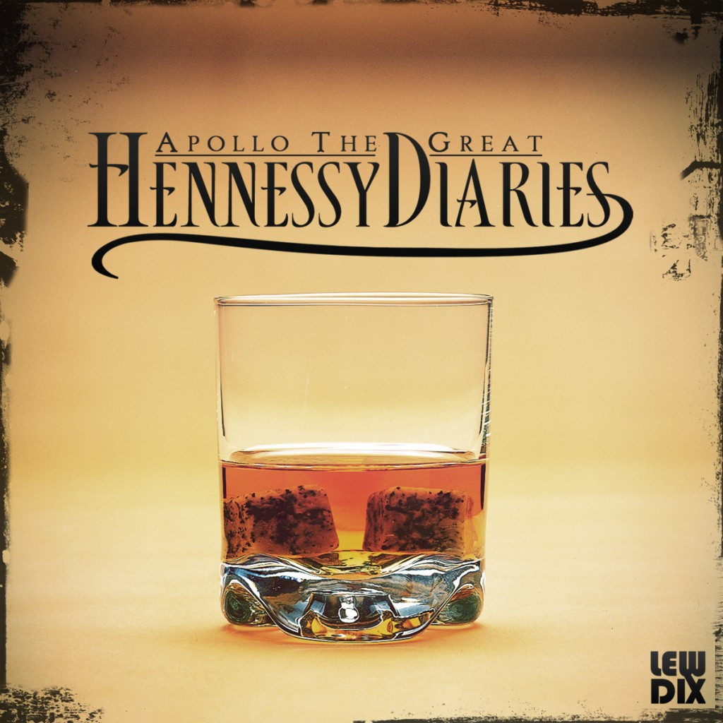 Hennessy-Diaries1-1024x1024 Apollo The Great (@Apollo_TheGreat) - Hennessy Diaries (Album)
