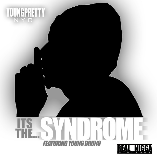 pretty Young Pretty (@youngprettynyc) - Syndrome (Video)