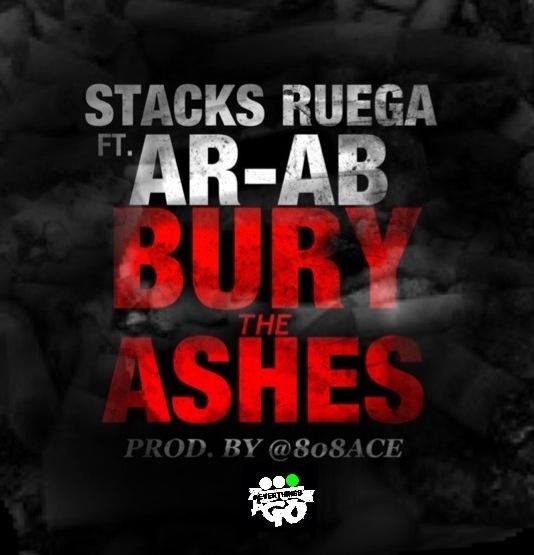 stacks-ruega-bury-the-ashes-ft-ar-ab-prod-by-808-ace-HHS1987-2012 Stacks Ruega (@StacksRuega) - Bury The Ashes Ft. AR-AB (@ARAB_TGOP) (Prod by @808ace)