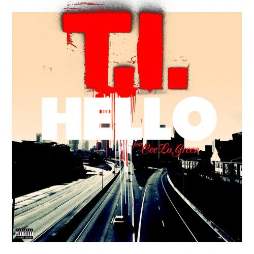 t-i-hello-ft-cee-lo-green-prod-by-the-neptunes-HHS1987-2012 T.I. - Hello Ft. Cee-Lo Green (Prod by The Neptunes)