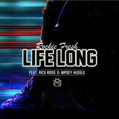 rockie-fresh-life-long-ft-rick-ross-nipsey-hussle-artwork-HHS1987-2013 Rockie Fresh – Life Long Ft. Rick Ross & Nipsey Hussle