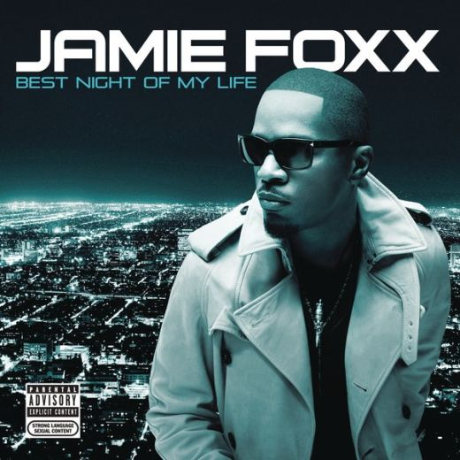 101217035648131281 Jamie Foxx – Best Night of My Life (Album)