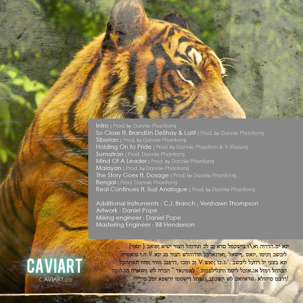 Danimal-Tiger-TalesBACK Dannie Phantom (@DanniePhantom) X @CaviartCo - #DANIMAL : Tiger Tales (Mixtape)