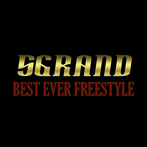 image5 5Grand (@5grandlife) - Best Ever Freestyle