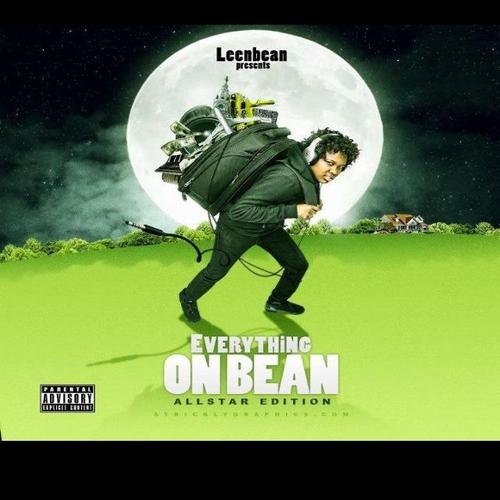 Leen_Bean_Lean_Bean_Everything_On_A_Bean-front-large Lean Bean (@LEENBEAN17) - Everything On A Bean (Mixtape)