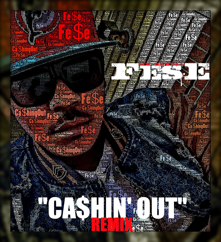 cashing-out Fese (@MrHabull) - Cashin Out (Remix)
